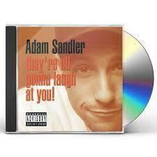 """Adam Sandler """"They're All Gonna Laugh At You!"""" *CD* 1993"""