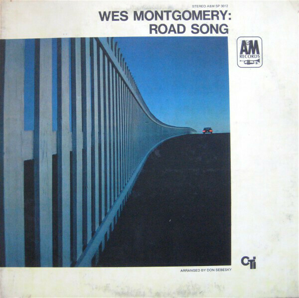 "Wes Montgomery ""Road Song"" EX+ 1968"