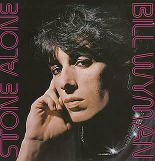 """Bill Wyman """"Stone Alone"""" EX+ 1976"""