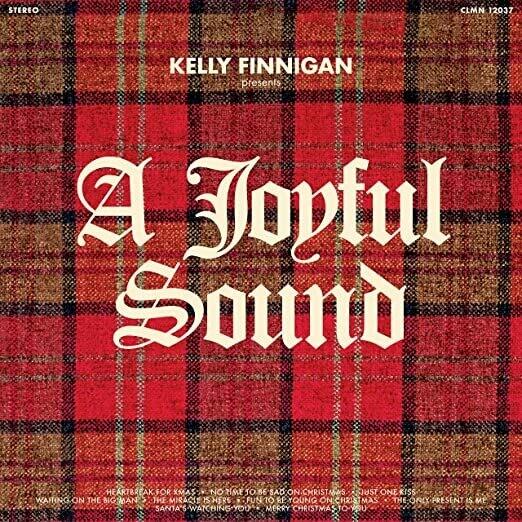 """Kelly Finnigan """"A Joyful Sound"""" *Indie Exclusive*"""