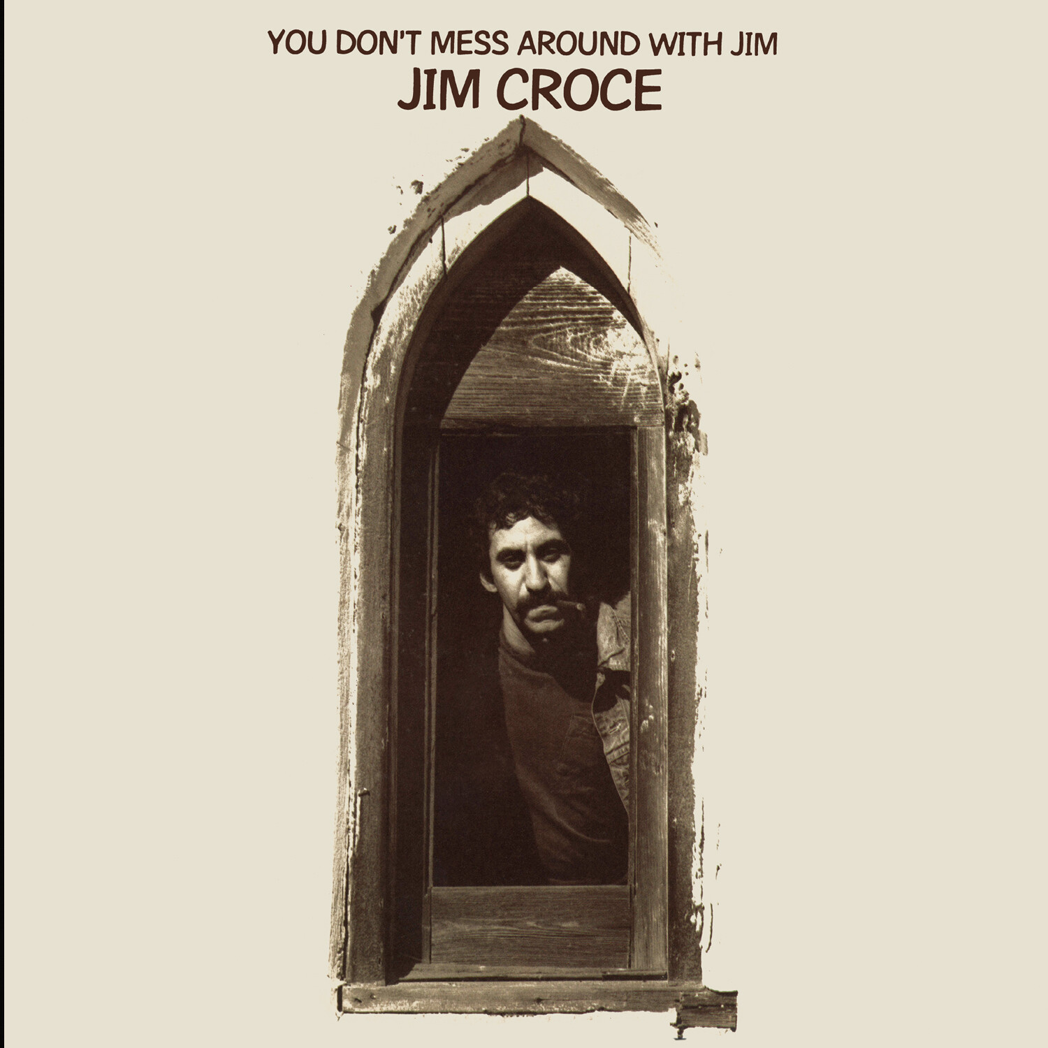"Jim Croce ""You Don't Mess Around With Jim"""