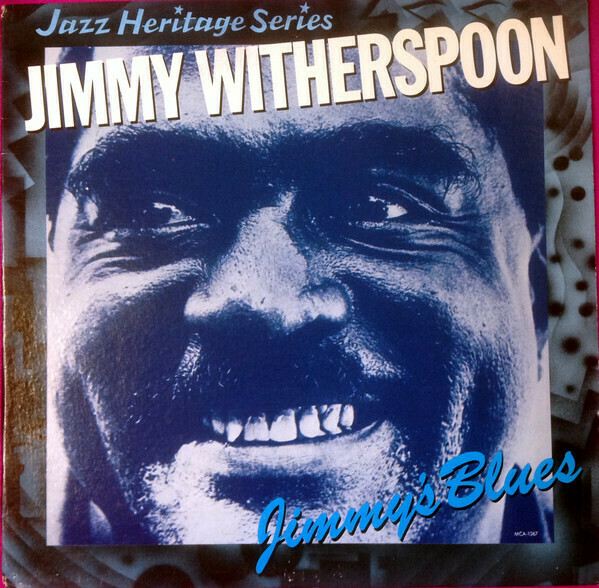 """Jimmy Witherspoon """"Jimmy's Blues"""" VG+ 1983"""
