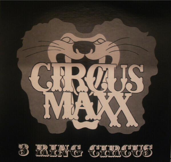 "Circus Maxx ""3 Ring Circus"" VG 1978"