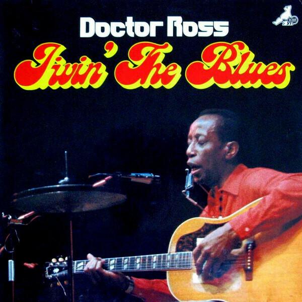 """{DSCGS} Doctor Ross """"Jivin' The Blues"""" NM 1979 *DE press!* [r5893713]"""