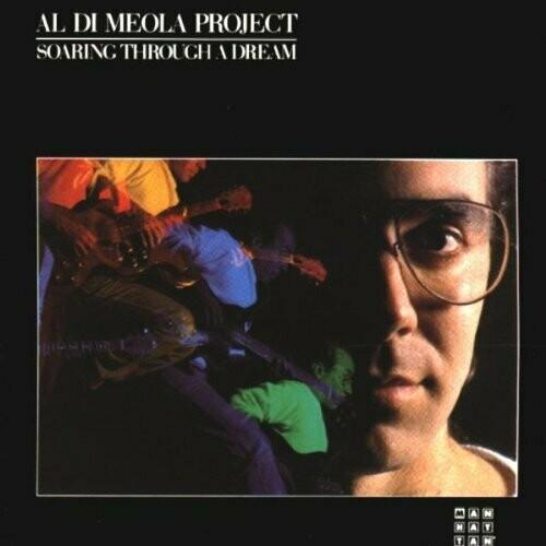 """Al Di Meola Project """"Soaring Through A Dream"""" EX+ 1985 *SW/DNAP*"""