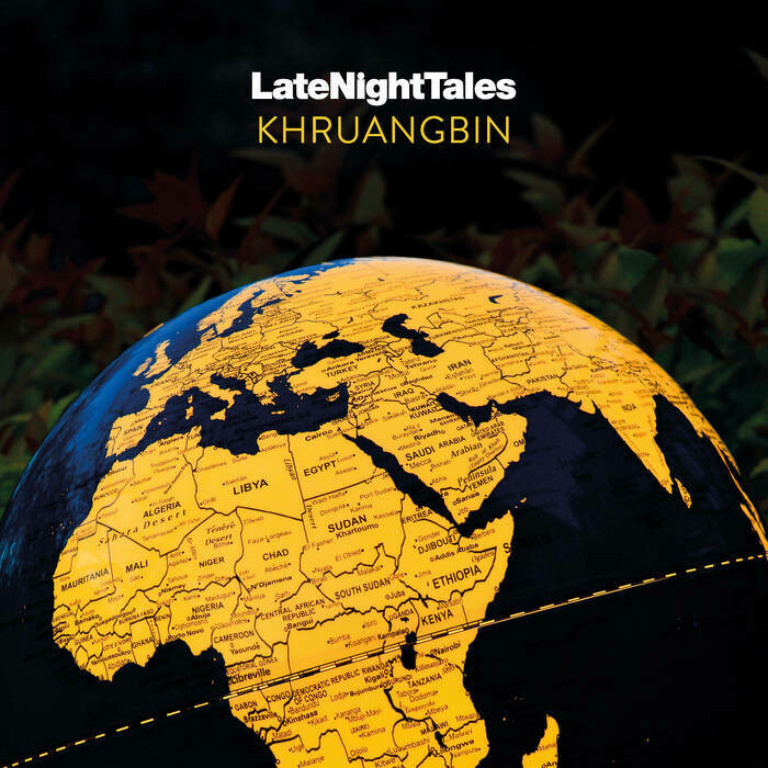 "Khruangbin ""Late Night Tales"""