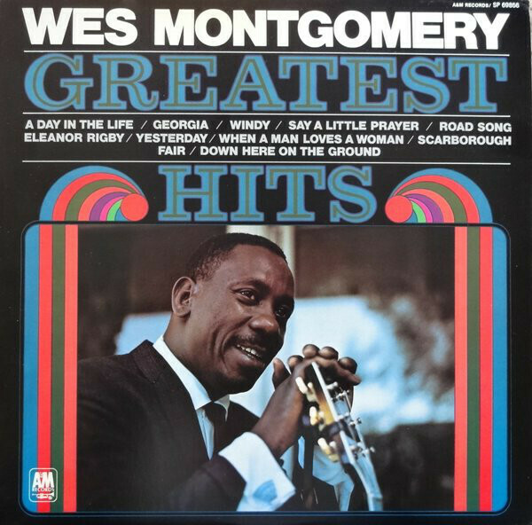 """Wes Montgomery """"Greatest Hits"""" VG+ 1970/re.1980"""