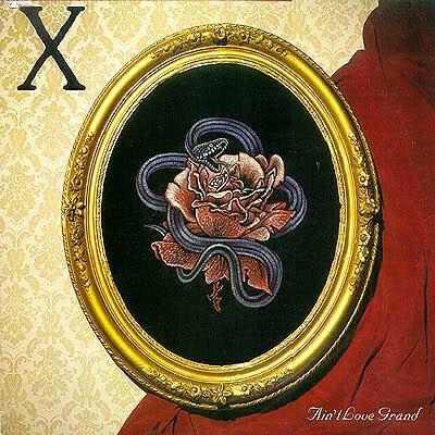 """X """"Ain't Love Grand"""" NM- 1985"""