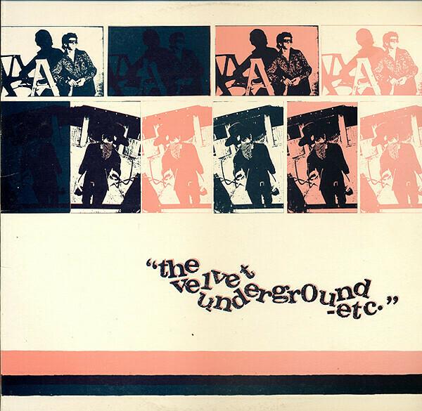 "The Velvet Underground ""Etc."" VG+ 1979/re.1981"