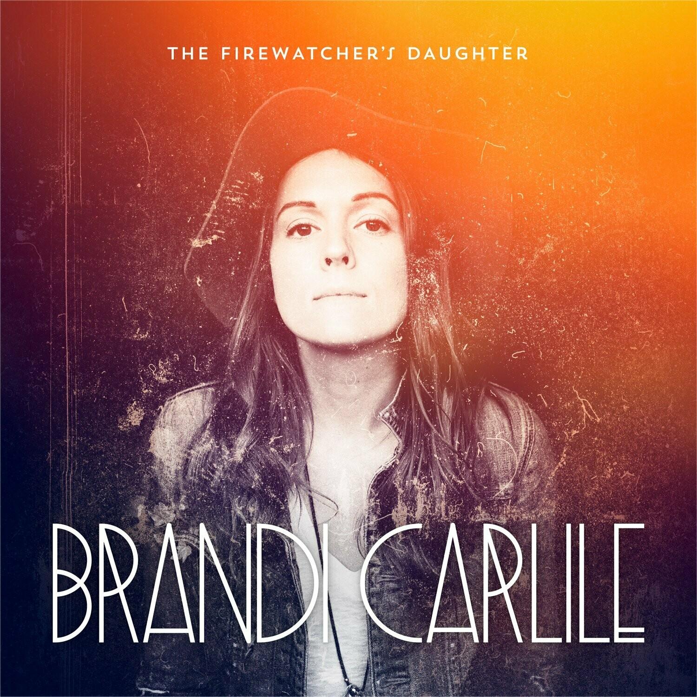"Brandi Carlile ""The Firewatcher's Daughter"""