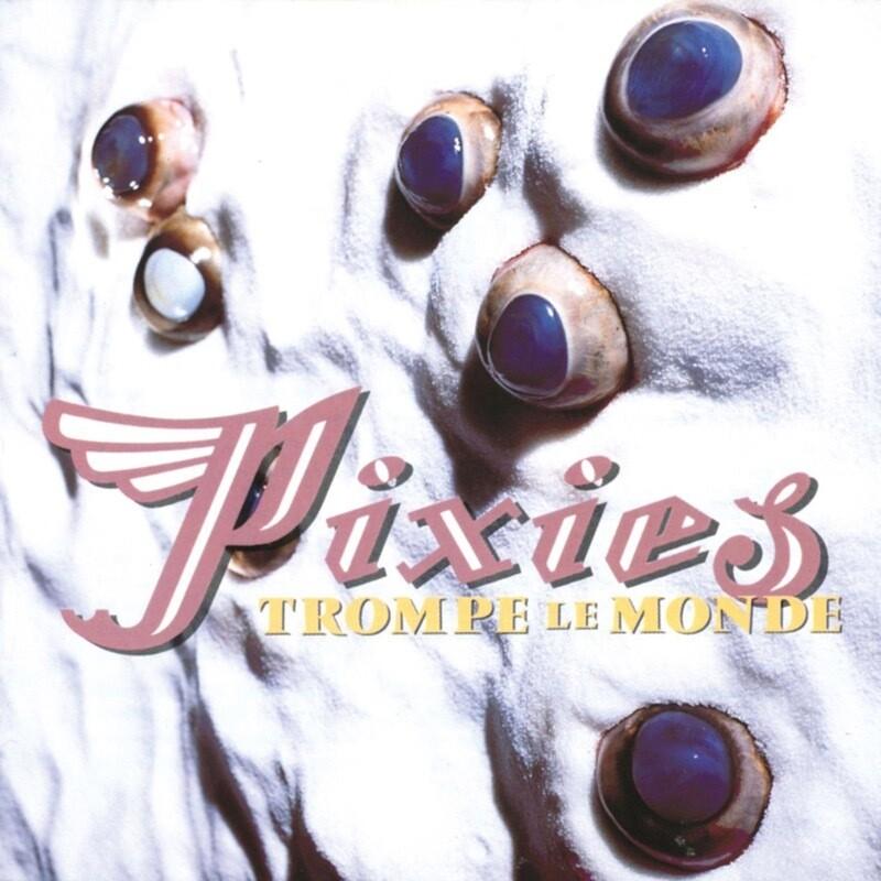"""Pixies """"Trompe Le Monde"""" *CD* 1991"""