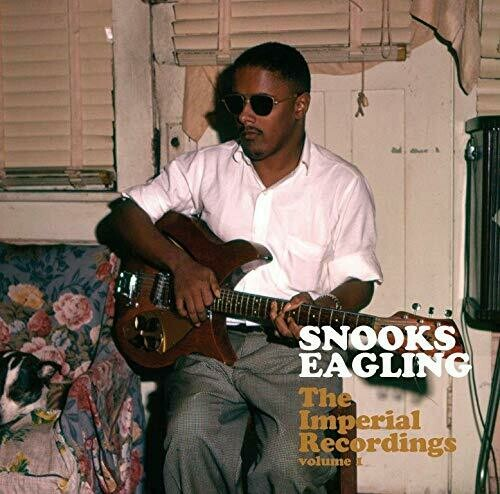 "Snooks Eaglin ""The Imperial Recordings Vol. 1"""
