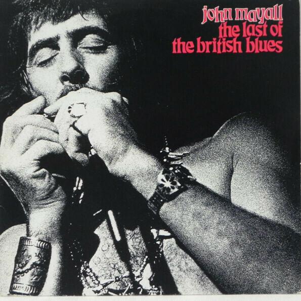 "John Mayall ""The Last Of The British Blues"" NM 1976"