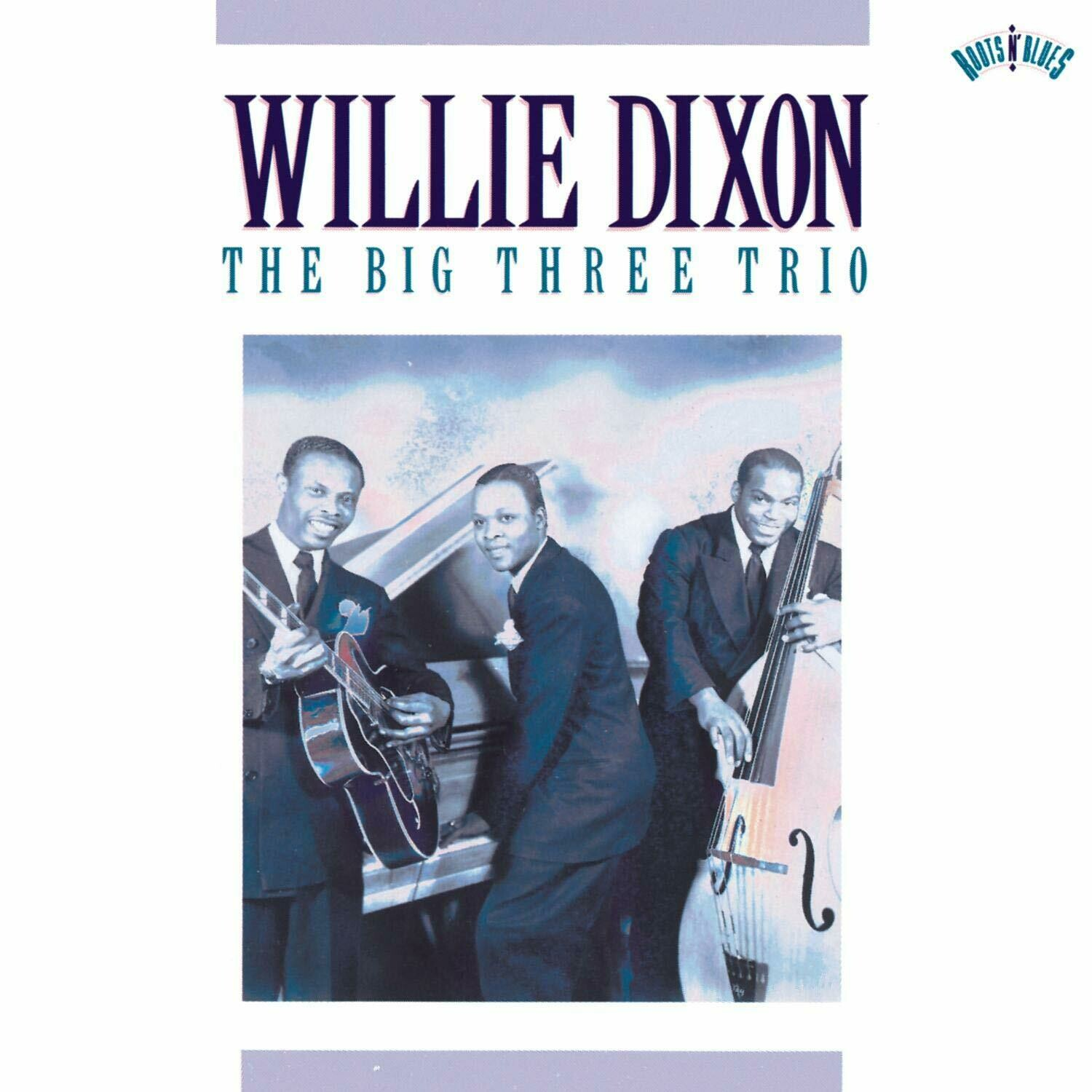 "Willie Dixon ‎""The Big Three Trio"" *SEALED* 1990"