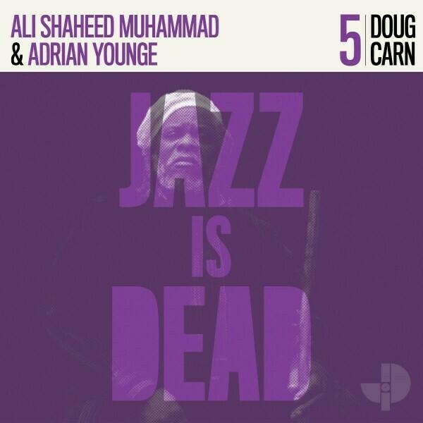 """Doug Carn """"Jazz Is Dead 5"""""""