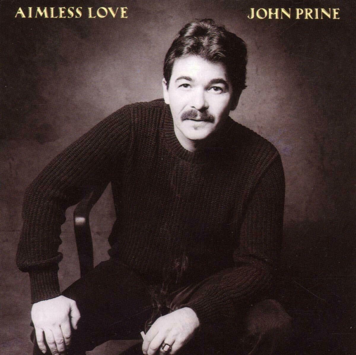 "John Prine ""Aimless Love"" NM- 1984 *w/ lyric insert!*"