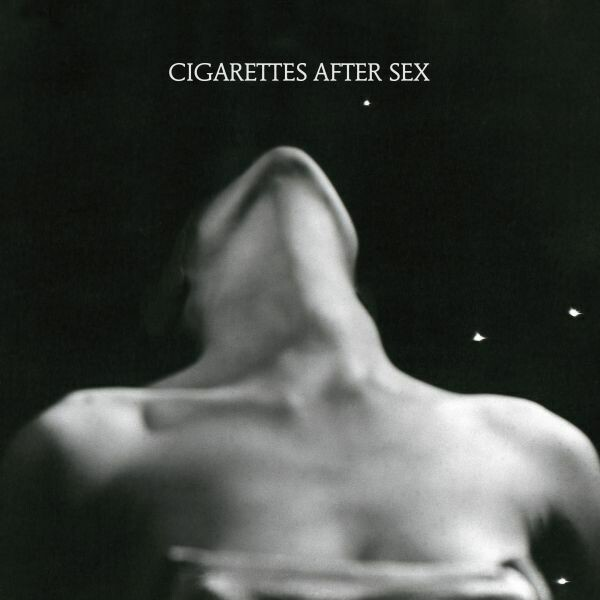 "Cigarettes After Sex ""I."""
