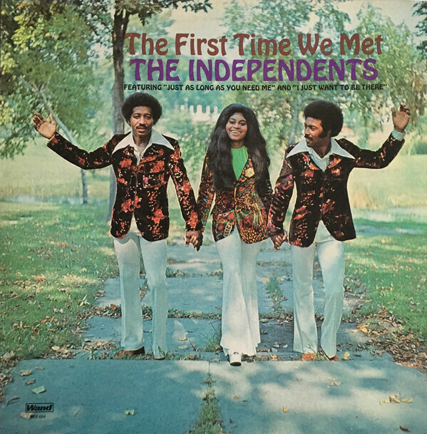 """The Independents """"The First Time We Met"""" VG+ 1972"""