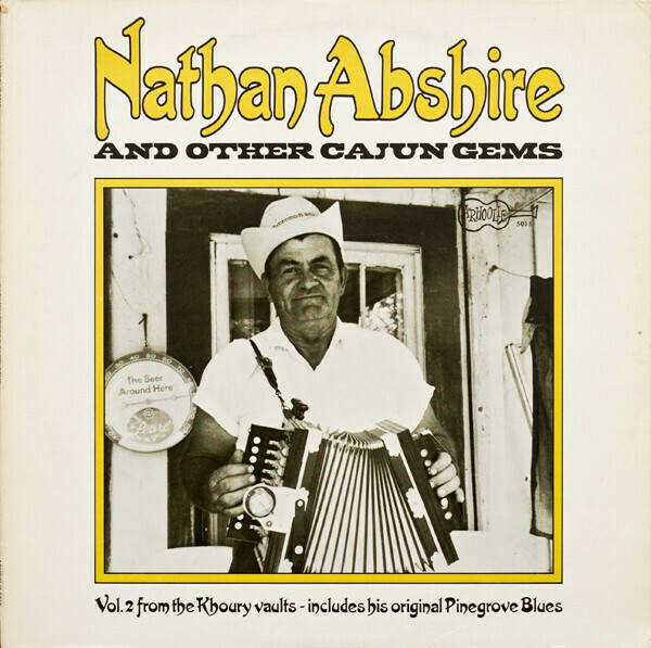 "Nathan Abshire ""...And Other Cajun Gems"" NM- 1972"