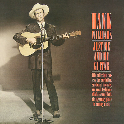 "Hank Williams ""Just Me And My Guitar"" NM- 1985"