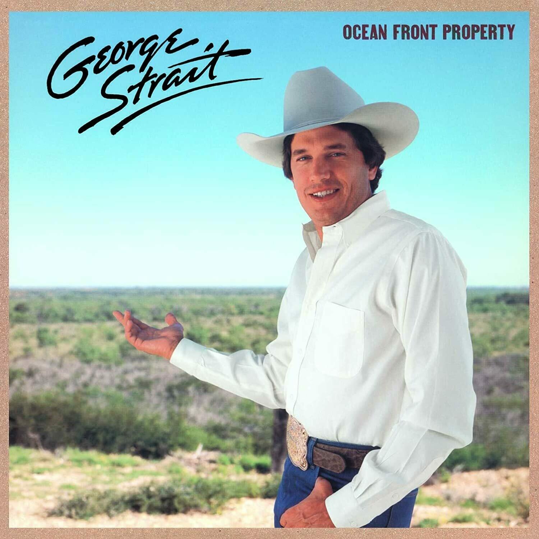 "George Strait ""Ocean Front Property"""