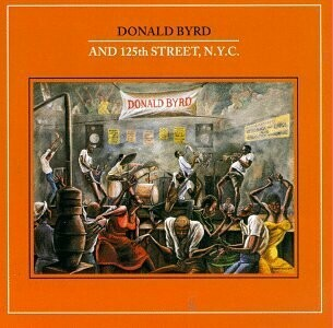 "Donald Byrd & 125th Street, N.Y.C. ""S/T"" VG- 1979"