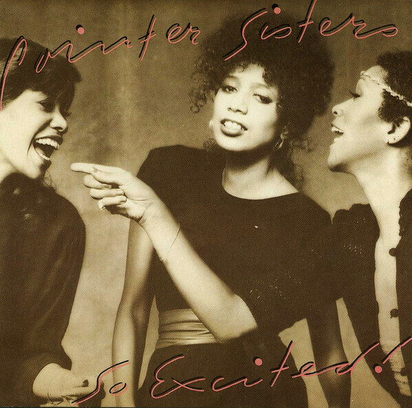 """Pointer Sisters """"So Excited"""" NM- 1982"""
