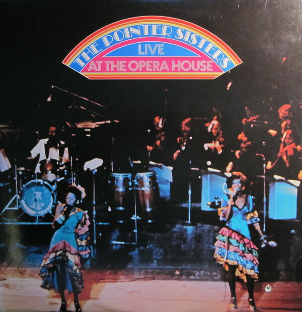 """The Pointer Sisters """"...Live At The Opera House"""" EX+ 1974 {2xLPs!}"""
