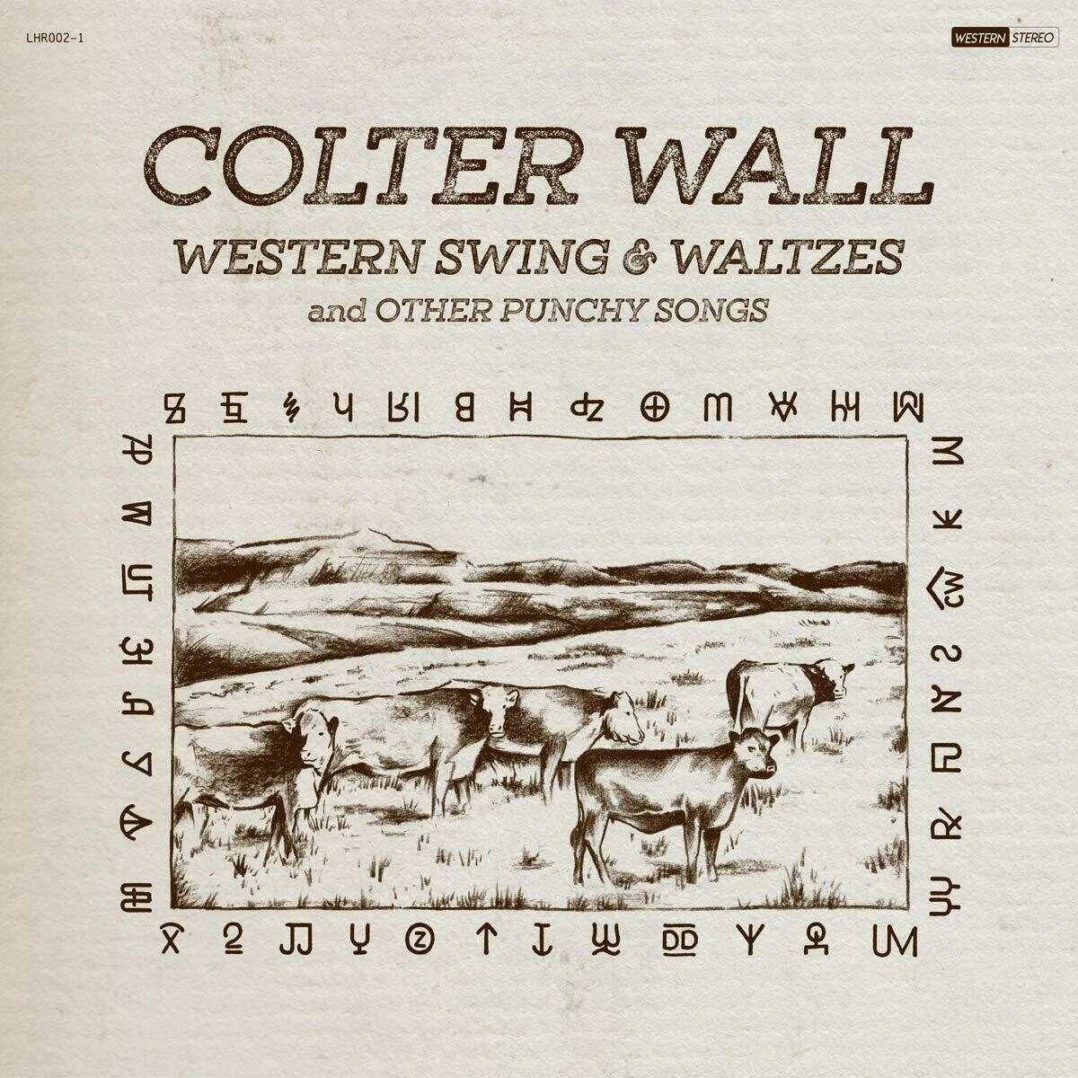 "Colter Wall ""Western Swing & Waltzes"""