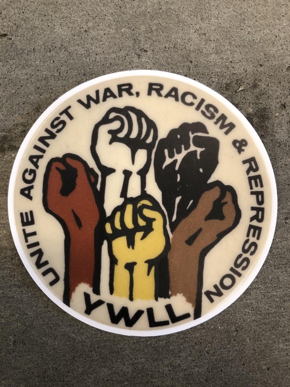 "Unite Against War, Racism & Repression"" (3"" sticker)"