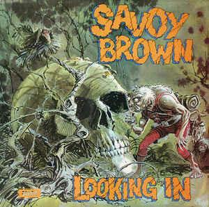 """Savoy Brown """"Looking In"""" NM 1970/re.1981"""