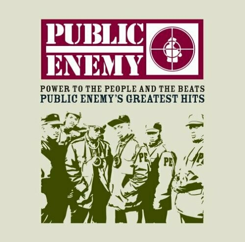 """Public Enemy """"Power To The People And The Beats... Greatest Hits"""""""