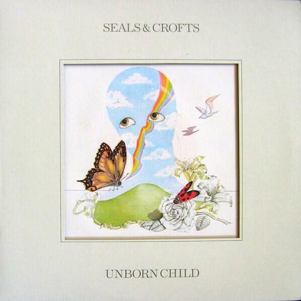 "Seals & Crofts ""Unborn Child"" EX+ 1974"