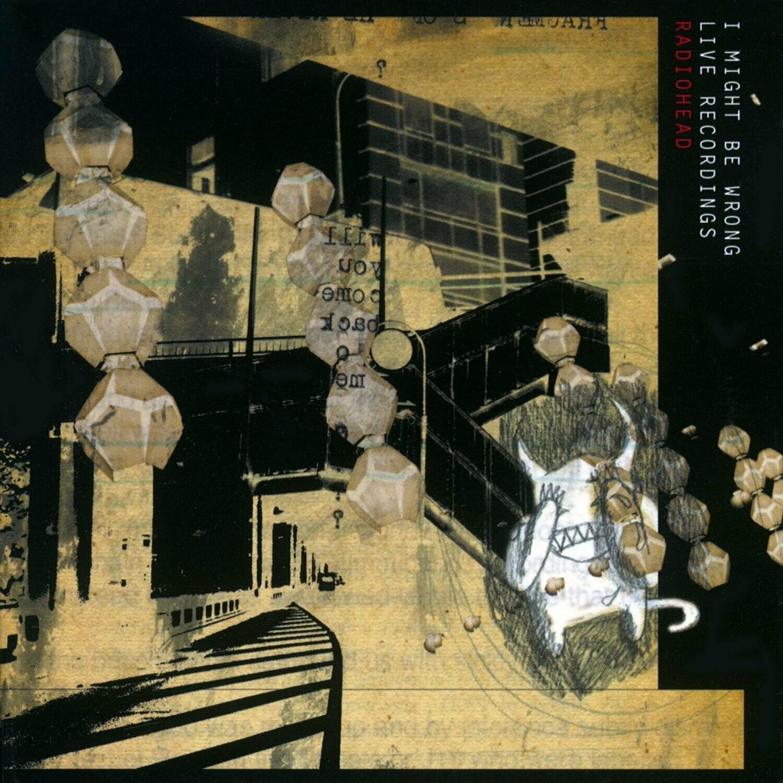 "Radiohead ""I Might Be Wrong: Live Recordings"" *CD* 2001"