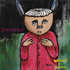 """Dinosaur Jr """"Without A Sound"""" *CD* 1994"""