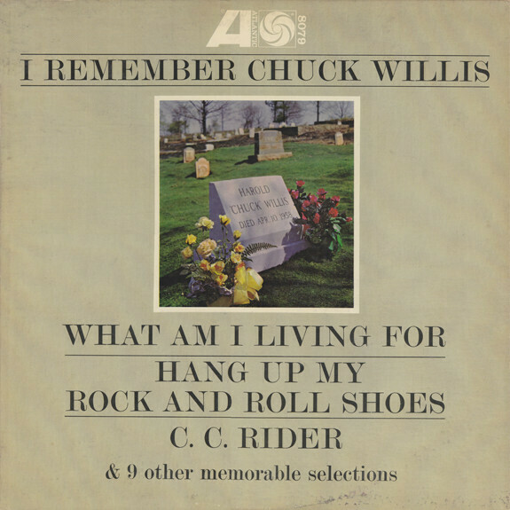 "Chuck Willis ""I Remember Chuck Willis"" EX+ 1962 *MONO*"