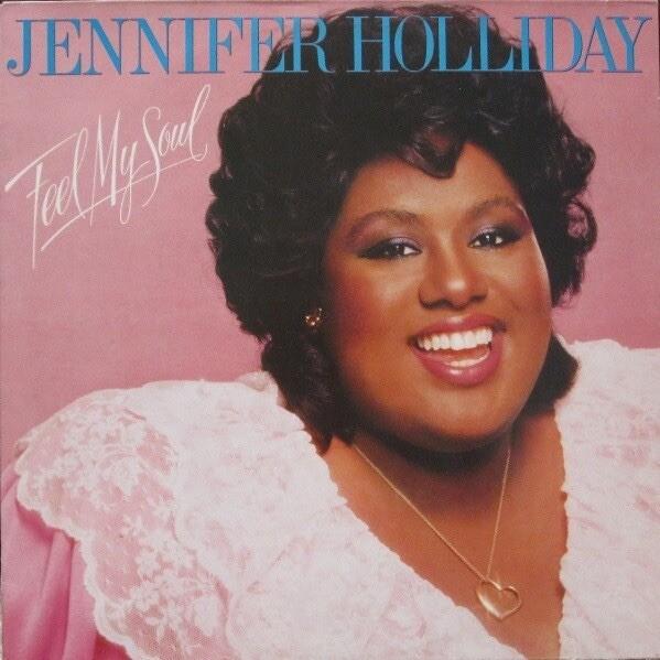 "Jennifer Holliday ""Feel My Soul"" NM 1983"