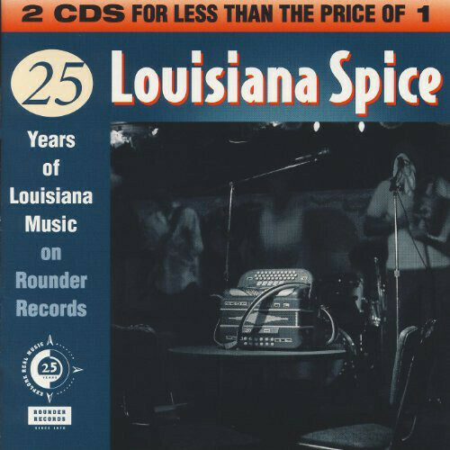 "Various ‎""Louisiana Spice: 25 Years Of Louisiana Music On Rounder Records"" *CD* 1995 {2xCDs!}"