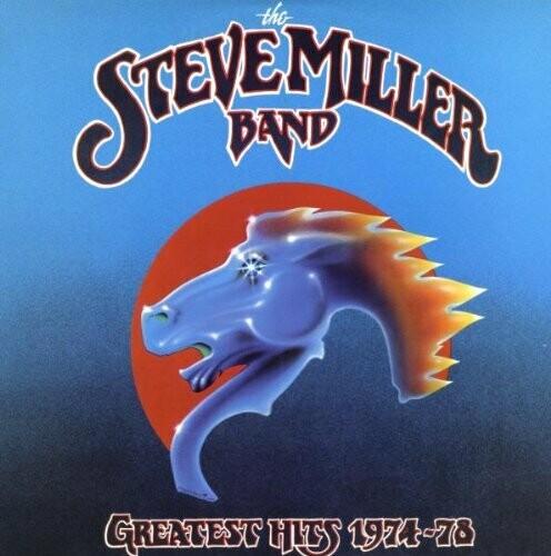"""Steve Miller Band """"Greatest Hits 1974-78"""""""