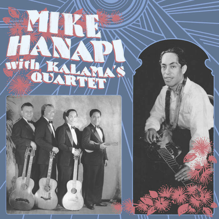 "Mike Hanapi w/ Kalama's Quartet ""Mike Hanapi w/ Kalama's Quartet"""