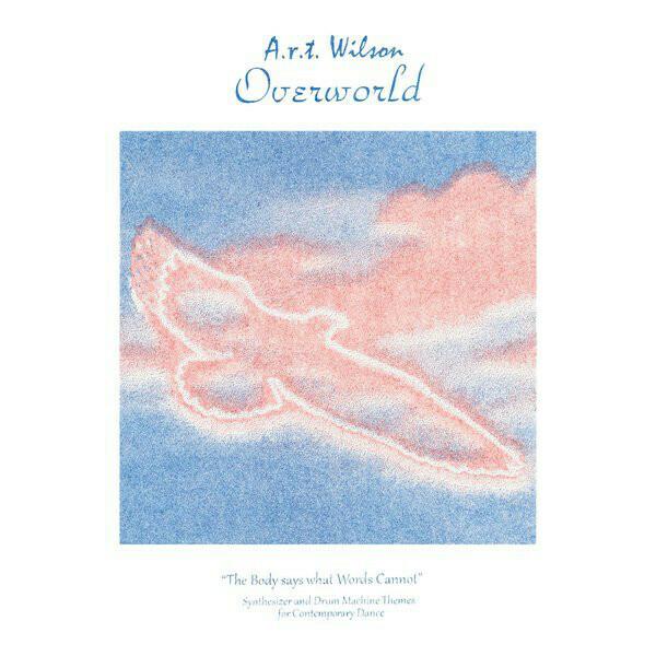 """A.R.T. Wilson """"Overworld"""""""