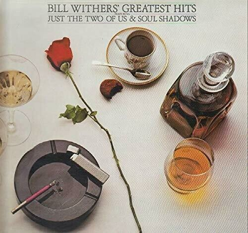 """Bill Withers """"Greatest Hits"""""""
