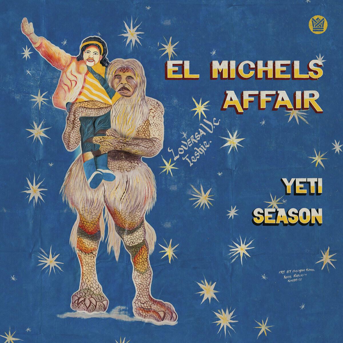"El Michels Affair ""Yeti Season"" *Ltd. Ed. Translucent Blue Vinyl*"