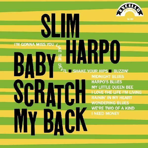 "Slim Harpo ""Baby Scratch My Back"""