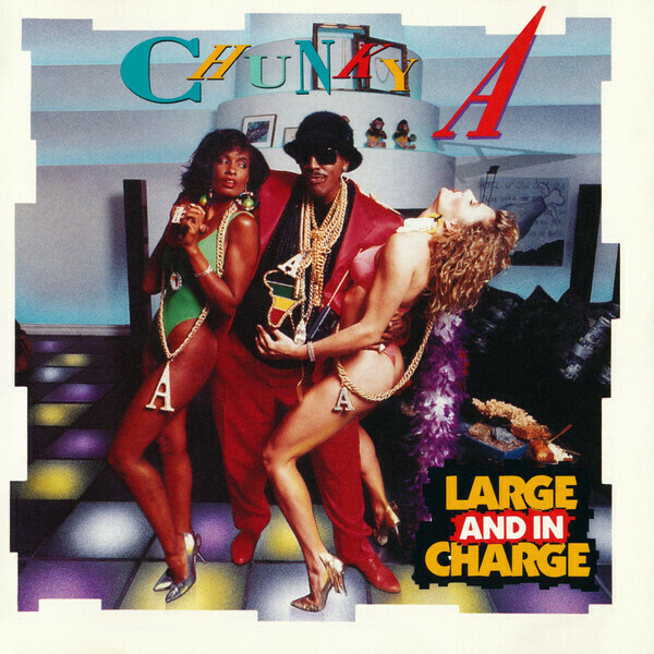 """Chunky A """"Large And In Charge"""" *CD* 1989"""