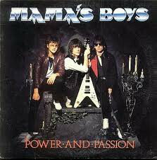"""Mama's Boys """"Power And Passion"""" EX+ 1985"""