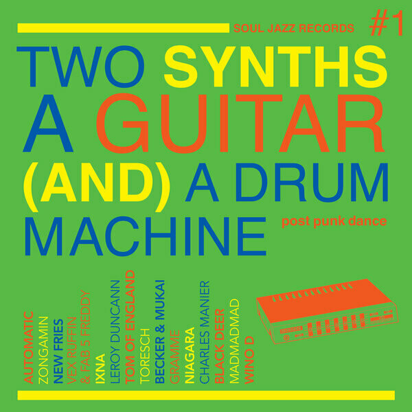 """Various """"Two Synths A Guitar (And) A Drum Machine #1"""""""