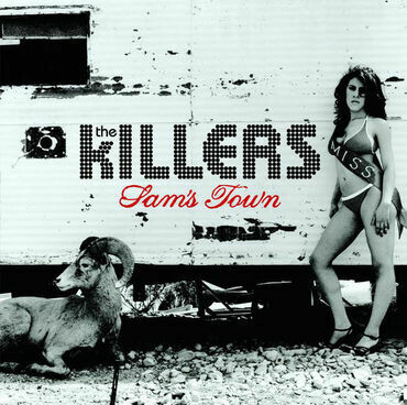 """The Killers """"Sam's Town"""""""