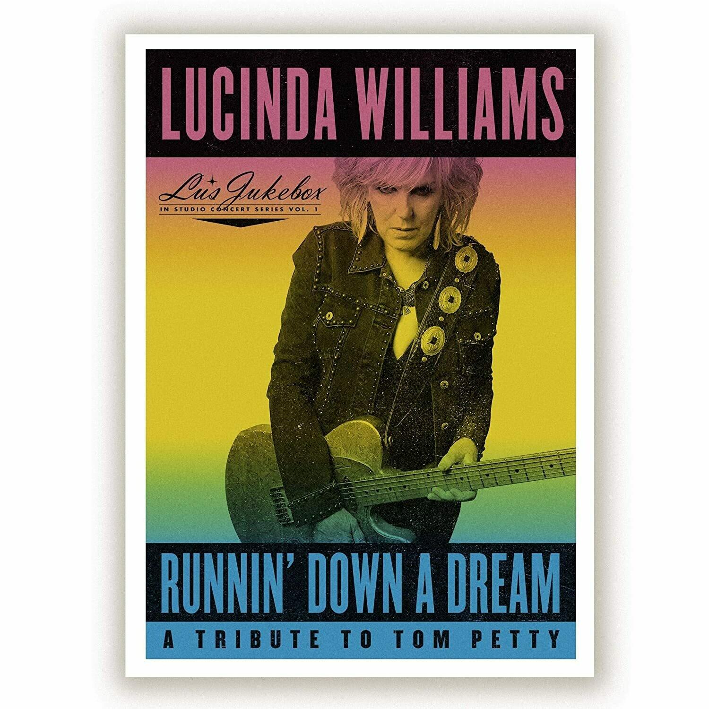 "Lucinda Williams ""Runnin' Down A Dream: A Tribute To Tom Petty"""