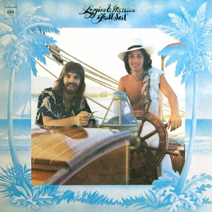 "Loggins & Messina ""Full Sail"" EX+ 1973"